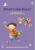 Click here for more info on What's The Buzz? for Early Learners